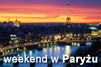 Weekend Paryż z Warszawy Poznania i innych miast
